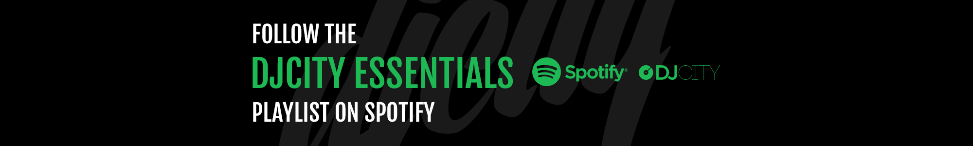 Spotify DJcity Essentials Playlist
